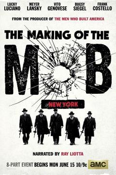 Рождение мафии: Нью-Йорк / The Making of the Mob