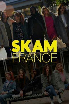 Стыд: Франция (Скам: Франция) / Skam France