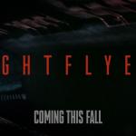 «Летящие сквозь ночь» — трейлер фантастического триллера с датой выхода