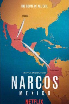Нарко: Мексика (Барыги: Мексика) / Narcos: Mexico