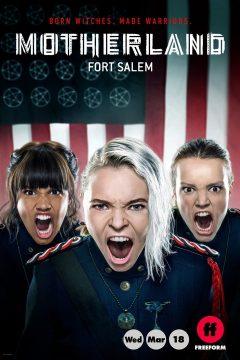 Родина: Форт Салем / Motherland: Fort Salem