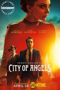 Страшные сказки: Город ангелов / Penny Dreadful: City of Angels