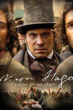 Виктор Гюго: Враг государства / Victor Hugo, ennemi d'État