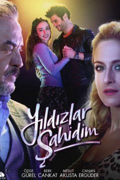 Звезды — мои свидетели / Yildizlar Sahidim