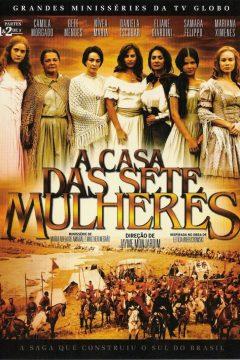 Дом семи женщин / A Casa das Sete Mulheres