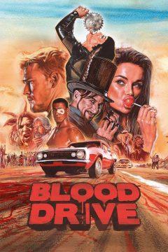 Кровавая езда / Blood Drive