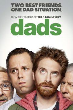 Папаши (Отцы) / Dads