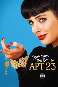 Не верь су*** из квартиры 23 / Don't Trust the B---- in Apartment 23
