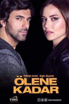 До самой смерти / Ölene Kadar