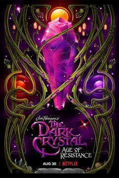 Тёмный кристалл: Эпоха сопротивления / The Dark Crystal: Age of Resistance