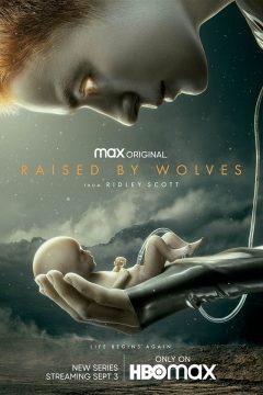 Воспитанные волками (Взращённые волками) / Raised by Wolves