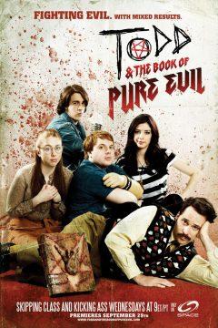 Тодд и книга чистого зла / Todd and the Book of Pure Evil