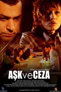 Любовь и наказания / Ask ve ceza