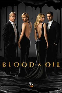 Кровь и нефть / Blood and Oil