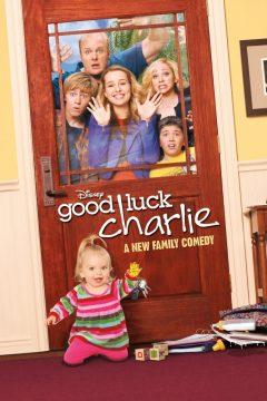 Держись, Чарли! / Good Luck Charlie