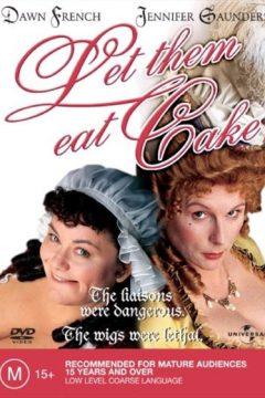 Самодуры при дворе / Let Them Eat Cake
