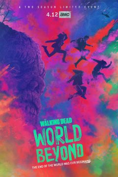Ходячие мертвецы: Мир за пределами / The Walking Dead: World Beyond
