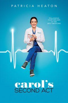 Второй шанс Кэрол / Carol's Second Act