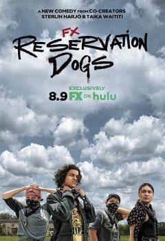 Псы резервации / Reservation Dogs