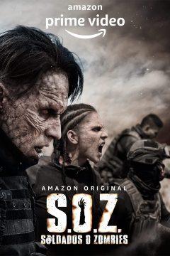 Солдаты-зомби / S.O.Z: Soldados o Zombies
