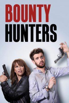 Охотники за наживой (Охотники за головами) / Bounty Hunters