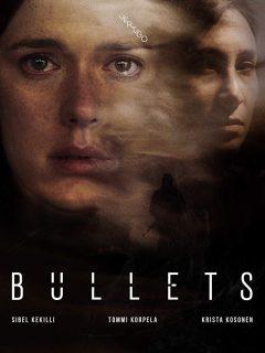 Пули / Bullets