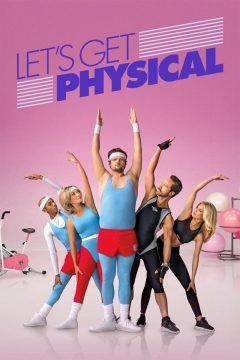 Займемся физкультурой / Let's Get Physical