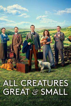 О всех созданиях — больших и малых / All Creatures Great and Small