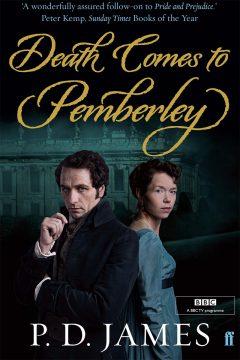 Убийство в поместье Пемберли (Смерть приходит в Пемберли) / Death Comes to Pemberley