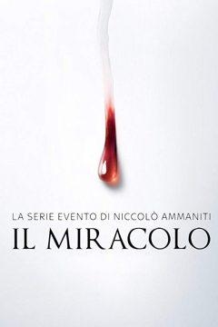 Чудо: Слезы Мадонны / Il miracolo