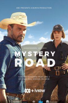Таинственный путь / Mystery Road